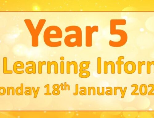 Year 5 Home Learning Information – Monday 18th January 2021