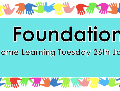 Foundation Tuesday Home Learning week 4
