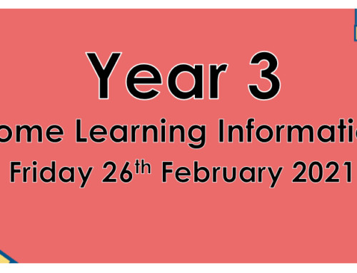 Year 3 Home Learning Friday 26th February 2021