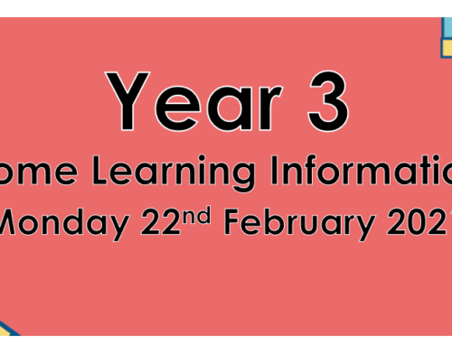 Year 3 Home Learning Monday 22nd February 2021