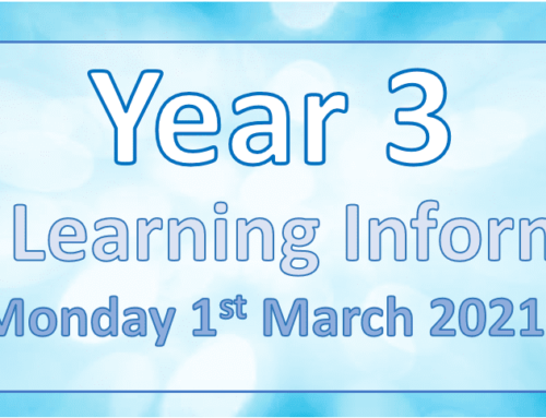 Year 3 Home Learning Monday 1st March 2021