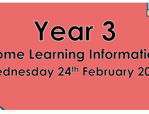 Year 3 Home Learning Wednesday 24th February 2021